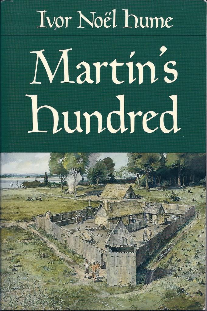 Martin's Hundred by Ivor Noel Hume